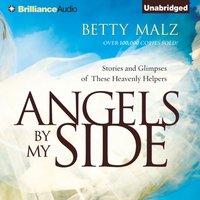 Angels by My Side - Betty Malz - audiobook