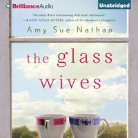 Glass Wives - Amy Sue Nathan - audiobook