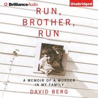 Run, Brother, Run - David Berg - audiobook