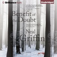 Benefit of the Doubt - Neal Griffin - audiobook