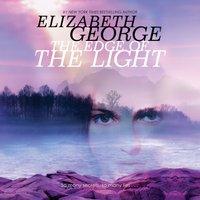 Edge of the Light - Elizabeth George - audiobook