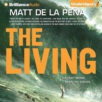 Living - Matt de la Pena - audiobook