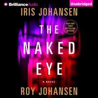 Naked Eye - Iris Johansen - audiobook
