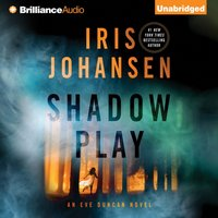 Shadow Play - Iris Johansen - audiobook