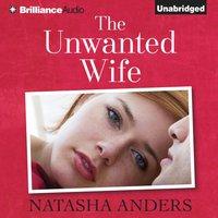 Unwanted Wife - Natasha Anders - audiobook
