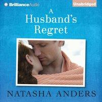 Husband's Regret - Natasha Anders - audiobook
