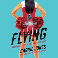 Flying - Carrie Jones - audiobook