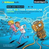 Nick and Tesla's High-Voltage Danger Lab - Science Bob Pflugfelder - audiobook