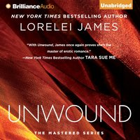 Unwound - Lorelei James - audiobook