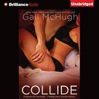 Collide - Gail McHugh - audiobook