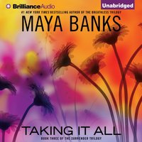Taking It All - Maya Banks - audiobook