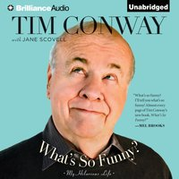 What's So Funny? - Tim Conway - audiobook