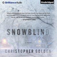 Snowblind - Christopher Golden - audiobook