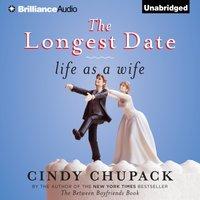 Longest Date - Cindy Chupack - audiobook