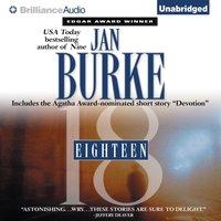 Eighteen - Jan Burke - audiobook