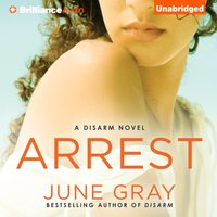 Arrest - June Gray - audiobook