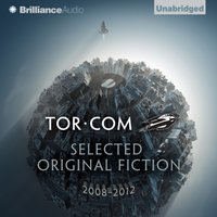 Tor.com: Selected Original Fiction, 2008-2012 - John Scalzi - audiobook