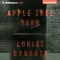 Apple Tree Yard - Louise Doughty - audiobook