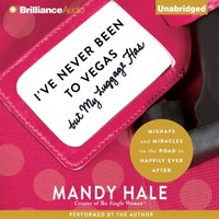I've Never Been to Vegas, but My Luggage Has - Mandy Hale - audiobook