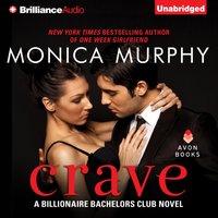 Crave - Monica Murphy - audiobook