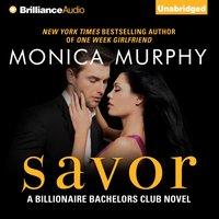 Savor - Monica Murphy - audiobook