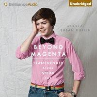 Beyond Magenta - Susan Kuklin - audiobook