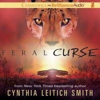 Feral Curse - Cynthia Leitich Smith - audiobook