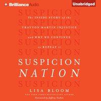 Suspicion Nation - Lisa Bloom - audiobook
