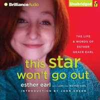 This Star Won't Go Out - Esther Earl - audiobook