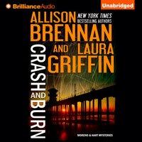 Crash and Burn - Allison Brennan - audiobook