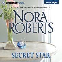 Secret Star - Nora Roberts - audiobook