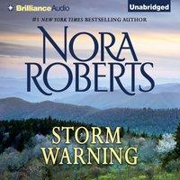 Storm Warning - Nora Roberts - audiobook