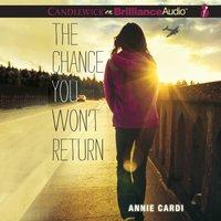 Chance You Won't Return - Annie Cardi - audiobook