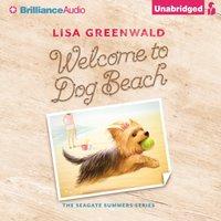 Welcome to Dog Beach - Lisa Greenwald - audiobook