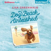 Dog Beach Unleashed - Lisa Greenwald - audiobook