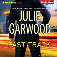 Fast Track - Julie Garwood - audiobook