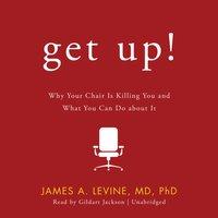 Get Up! - James A. Levine - audiobook
