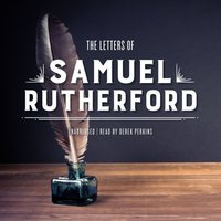 Letters of Samuel Rutherford - Samuel Rutherford - audiobook