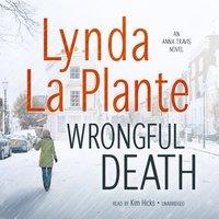 Wrongful Death - Lynda La Plante - audiobook