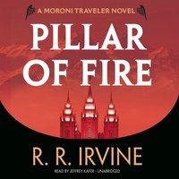 Pillar of Fire - R. R. Irvine - audiobook