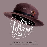 Mr. Loverman - Bernardine Evaristo - audiobook
