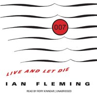 Live and Let Die - Ian Fleming - audiobook