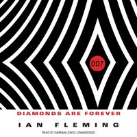 Diamonds Are Forever - Ian Fleming - audiobook