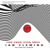 For Your Eyes Only, and Other Stories - Ian Fleming - audiobook