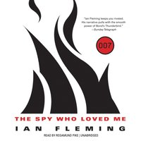 Spy Who Loved Me - Ian Fleming - audiobook