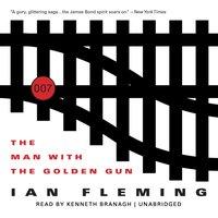 Man with the Golden Gun - Ian Fleming - audiobook