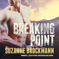 Breaking Point - Suzanne Brockmann - audiobook