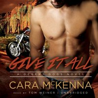 Give It All - Cara McKenna - audiobook