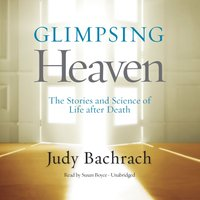 Glimpsing Heaven - Judy Bachrach - audiobook