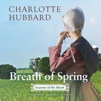 Breath of Spring - Charlotte Hubbard - audiobook